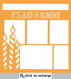 Birthday: It's Just A Number  12 x 12 Overlay Laser Die Cut