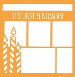 1SYT Birthday: It's Just A Number  12 x 12 Overlay Laser Die Cut