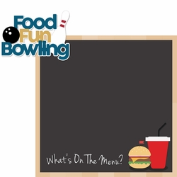 Bowling: Food, Fun, Bowling 2 Piece Laser Die Cut Kit