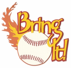 Bring It Baseball Laser Die Cut