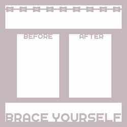 Brush Rinse Floss: Brace Yourself 12 x 12 Overlay Laser Die Cut