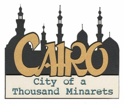 Cairo: City of a Thousand Minarets Laser Die Cut