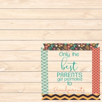Celebrating Grandparents: Only The Best 12 x 12 Paper