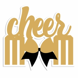 Cheer: Cheer Mom Laser Die Cut