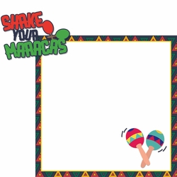 Cinco De Mayo: Shake Your Maracas 2 Piece Laser Die Cut Kit