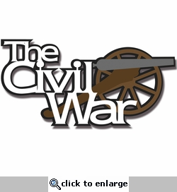 Civil War Title Laser Die Cut