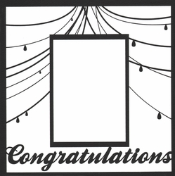 1SYT Congratulations Frame 12 x 12 Overlay Laser Die Cut