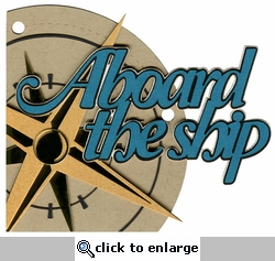 Cruise: Aboard The Ship Laser Die Cut