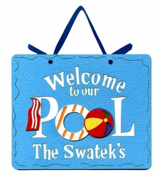Custom Welcome To Our Pool�Laser Die Cut