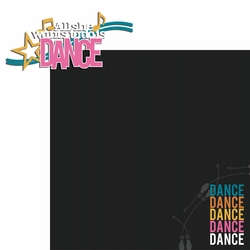 Dance: All She wants to do is Dance 2 Piece Laser Die Cut Kit