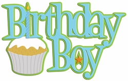 Digital Download: Birthday Boy Laser Die Cut