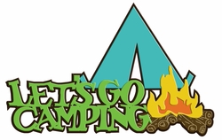 Digital Download: Let's Go Camping Laser Title Cut