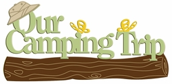 Digital Download: Our Camping Trip Laser Die Cut