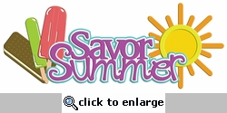 Digital Download: Savor Summer Laser Die Cut