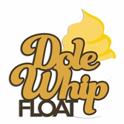 Dole Whip: Float Laser Die Cut