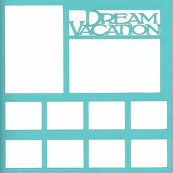 2SYT Dream Vacation 12 x 12 Overlay Laser Die Cut