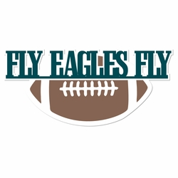 Eagles: Fly Eagles Fly Laser Die Cut