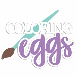 Easter: Coloring Eggs Laser Die Cut