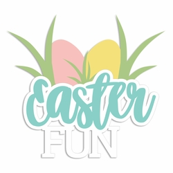 Easter: Easter Fun Laser Die Cut