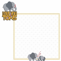 Elephant: Love you tons  2 Piece Laser Die Cut Kit