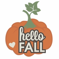 Fall Moments: Hello Fall Laser Die Cut