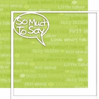 First: So Much To Say 12 x 12 Overlay Quick page Laser Die Cut