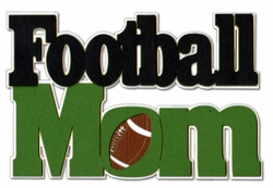 Football Mom Laser Die Cut