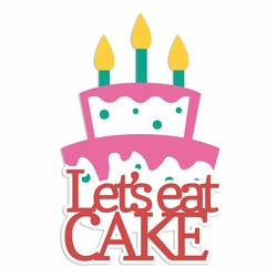 Funfetti: Let's Eat Cake Laser Die Cut
