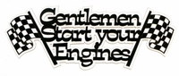 Gentlemen Start Your Engines Laser Title Cut