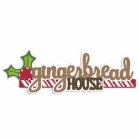 Gingerbread: Gingerbread House Laser Die Cut