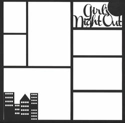 Girl's Night Out 12 x 12 Overlay Laser Die Cut