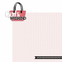 Girls Weekend: Girls Weekend 2 Piece Laser Die Cut Kit