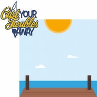 Gone Fishing: Cast Your Troubles Away 2 Piece Laser Die Cut Kit