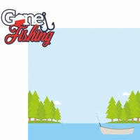 Gone Fishing: Gone Fishing 2 Piece Laser Die Cut Kit