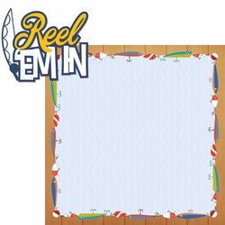 Gone Fishing: Reel Em In 2 Piece Laser Die Cut Kit