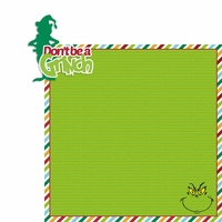 Grinch: Don't be 2 Piece Laser Die Cut Kit