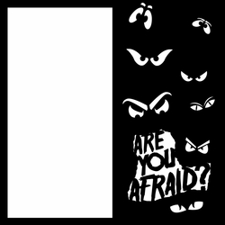 Halloween: Are You Afraid 12 x 12 Overlay Laser Die Cut