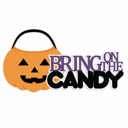 Halloween: Bring on Candy Laser Die Cut