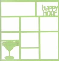 Happy Hour 12 x 12 Overlay Laser Die Cut