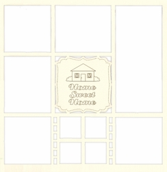 2SYT Home Sweet Home 12 x 12 Overlay Laser Die Cut