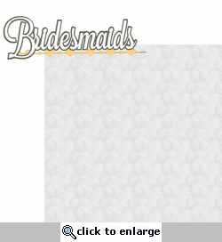 I Do: Bridesmaids 2 Piece Laser Die Cut Kit
