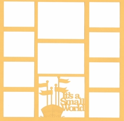 It's A Small World  Theme Park 12 x 12 Overlay Laser Die Cut