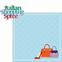 Italy: Italian Shopping Spree 2 Piece Laser Die Cut Kit