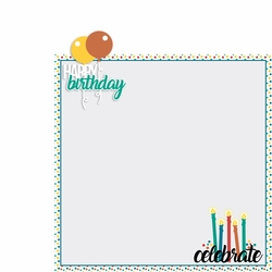 June: Happy Birthday 2 Piece Laser Die Cut Kit