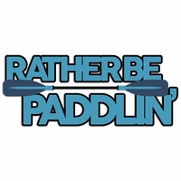 Kayak: Rather be Paddlin'Laser Die Cut