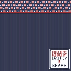 Land of Free: Brave Daddy 12 x 12 Paper