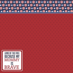 Land of Free: Brave Mommy 12 x 12 Paper