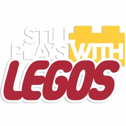 Lego: Still Plays Laser Die Cut