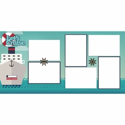 Let's Cruise 2 Page Layout Kit