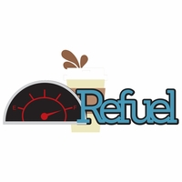 Let's Go: Refuel Laser Die Cut